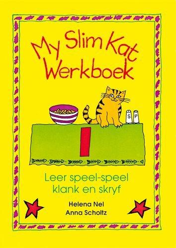 9780195705652: My slim kat: Werkboek 1: Gr 2 - 3: Leer speel-speel klank en skryf (Afrikaans Edition)