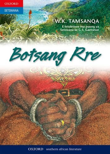 9780195707984: Botsang rre: Gr 9 - 12 (Katsigo) (Setswana Edition)