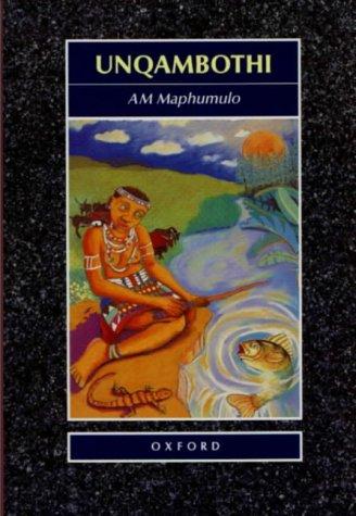 9780195708158: Unqambothi: Gr 9 - 12 (Zulu Edition)