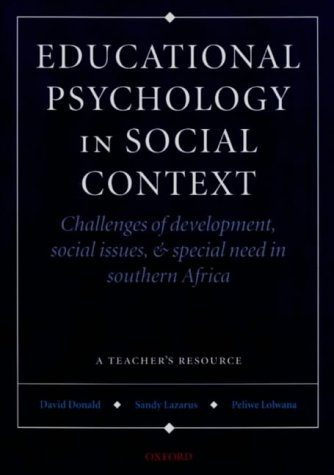 9780195711547: Educational Psychology in Social Context: Challenges of Development, Social Issues and Special Need in Southern Africa, a Teacher's Resource