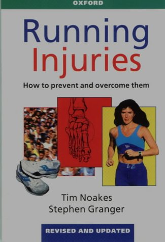Running Injuries : How to Prevent and: Stephen Granger; Tim