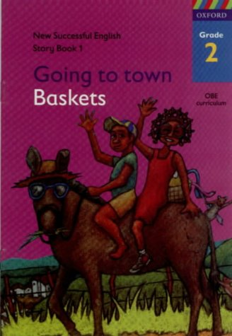 9780195714203: New Successful English Grade 2: Story Book 1: Going to Town/Baskets (Successful English Junior Primary)