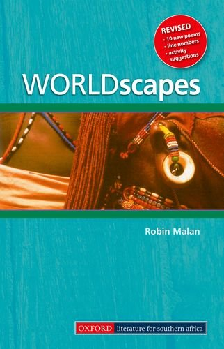Worldscapes: Gr 7-12: A collection of verse: Malan, R.