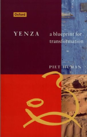YENZA: A BLUEPRINT FOR TRANSFORMATION.: Human, Piet.