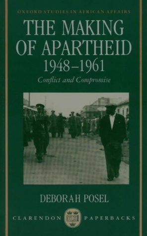 9780195715156: The Making of Apartheid, 1948-1961: Conflict and Compromise (Oxford Studies in African Affairs)