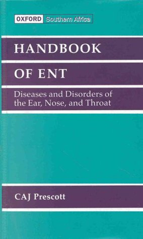 9780195715859: Handbook of ENT for Primary Care in Southern Africa: Student Edition (OUPSA Medical Handbook Series)