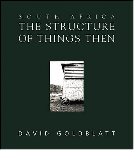 9780195716313: South Africa: The Structure of Things Then