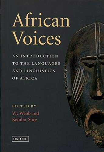 9780195716818: African Voices: An Introduction to the Languages and Linguistics of Africa