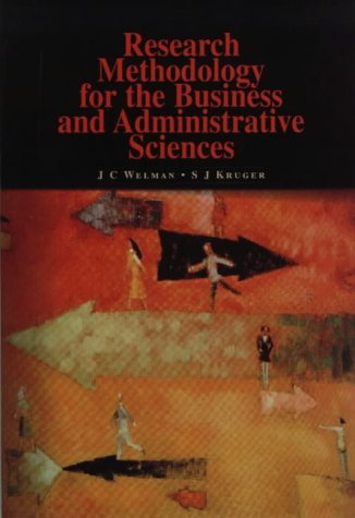 Research Methodology for the Business & Administrative: Welman, J. C.
