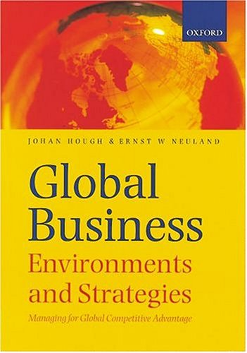 9780195718522: Global Business: Environments and Strategies: Managing for Global Competitive Advantage