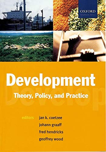 9780195719277: Development: Theory, Policy and Practice