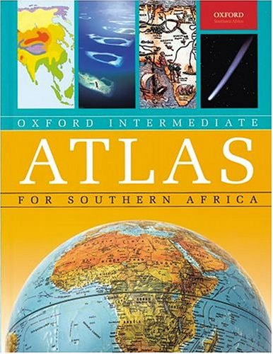 OXFORD INTERMEDIATE ATLAS FOR SOUTHERN AFRICA.: Winter, Kevin (edit).