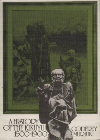9780195722666: A History of the Kikuyu, 1500-1900