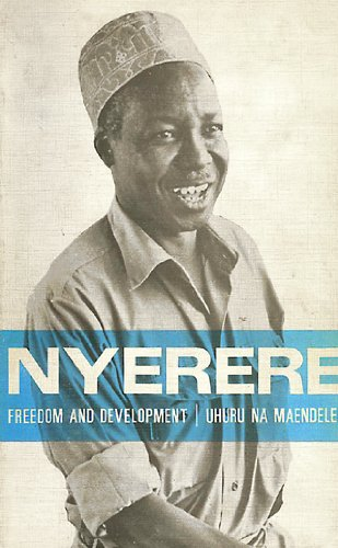 9780195723229: Freedom and Development-Uhuru na Maendeleo: A Selection from the Writings and Speeches, 1968-73