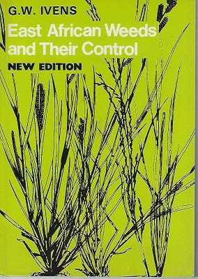 9780195725308: East African Weeds and Their Control