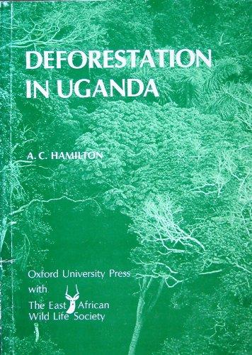 9780195725476: Deforestation in Uganda