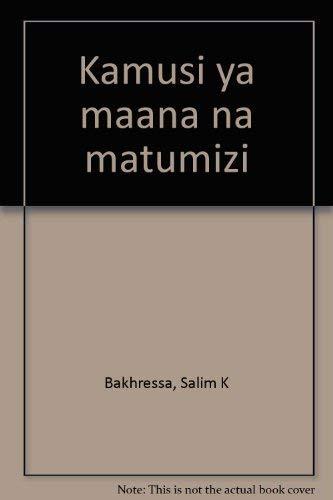 9780195726473: Kamusi ya maana na matumizi (Swahili Edition)
