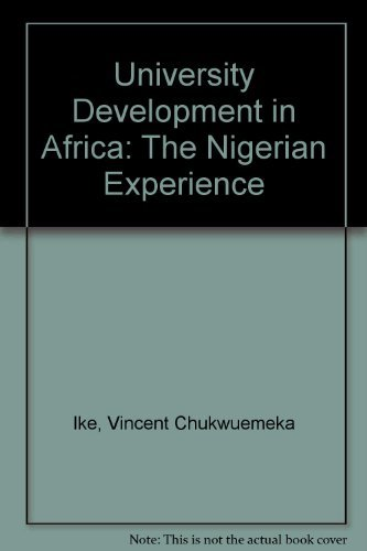 University Development in Africa: The Nigerian Experience (0195753240) by Vincent Chukwuemeka Ike