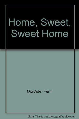 9780195757934: Home, Sweet, Sweet Home