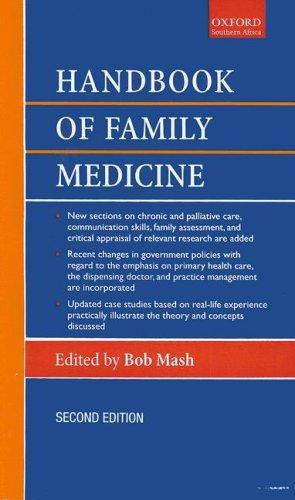 Handbook of Family Medicine (Oxford Handbook): Editor-Bob Mash
