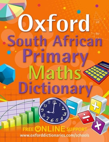 9780195765564: South African Oxford Primary Maths Dictionary: Gr 4 - 7