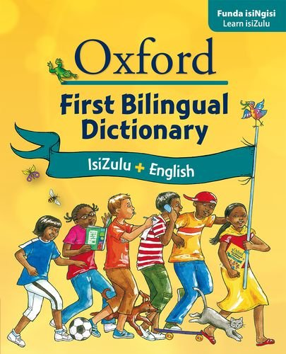 9780195768343: Oxford First Bilingual Dictionary: IsiZulu & English. Illustrated. With IsiZulu and English Indexes