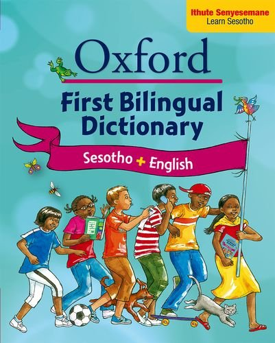 Oxford first bilingual dictionary: Sesotho English: Gr: Daphne Paizee