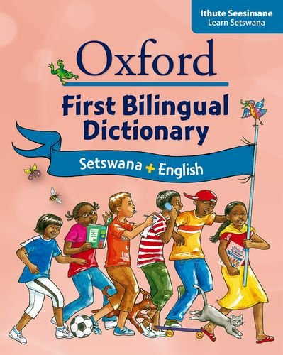 9780195768367: Oxford First Bilingual Dictionary: Setswana & English. Illustrated. With Setswana and English Indexes