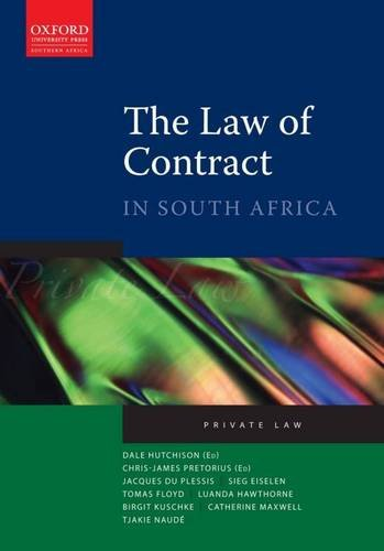 The Law of Contract in South Africa: Hutchinson, Dale; Pretorius,