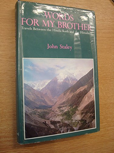 9780195772555: Words for My Brother: Travels Between the Hindu Kush and the Himalayas