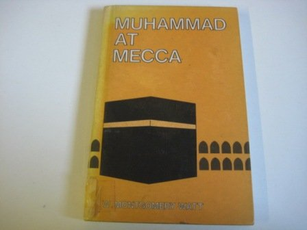 9780195772777: Muhammad at Mecca