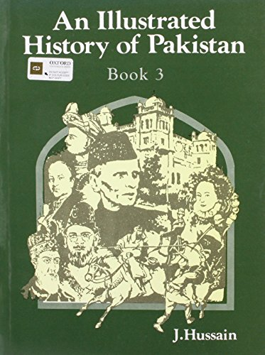 9780195772999: An Illustrated History of Pakistan - Book 3