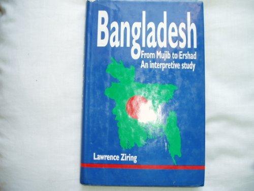 9780195774207: Bangladesh: From Mujib to Ershad: An Interpretive Study