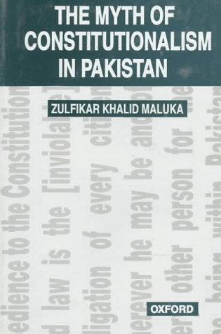 9780195775723: The Myth of Constitutionalism in Pakistan