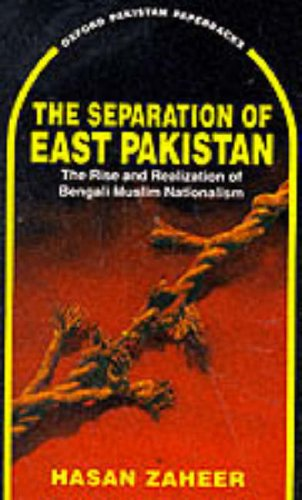 9780195775921: The Separation of East Pakistan: The Rise and Realization of Bengali Muslim Nationalism (Oxford Pakistan Paperbacks)