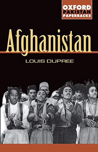 Louis Dupree 9780195776348 Afghanistan, written in 1973, looks at this age old land and country as it was before the Soviet invasion. It contains two epilogues; on