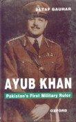 9780195776478: Ayub Khan: Pakistan's First Military Ruler