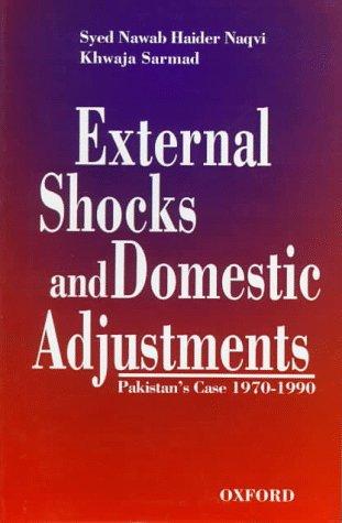 9780195776911: External Shocks and Domestic Adjustment: Pakistan's Case (1970-1990) (UGC (Monographs) Series in Economics)