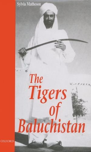 9780195777635: The Tigers of Baluchistan