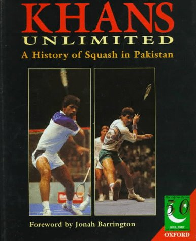 9780195778052: Khans Unlimited: A History of Squash in Pakistan