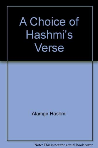 A Choice of Hashmi's Verse (Poetry from Pakistan): Hashmi, Alamgir