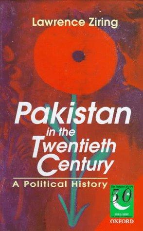 9780195778168: Pakistan in the Twentieth Century: A Political History (Jubilee Series)