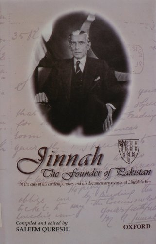 9780195778519: Jinnah - The Founder of Pakistan: In the Eyes of his Contemporaries and his Documentary Records at Lincoln's Inn