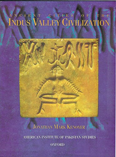 9780195779042: Ancient Cities of the Indus Valley Civilization