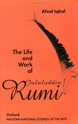 9780195779899: The Life and Work of Jalaluddin Rumi
