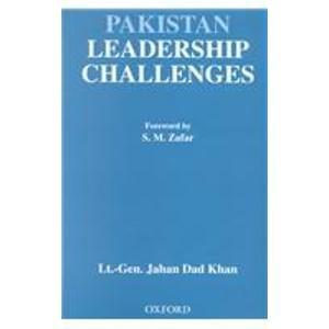 9780195779905: Pakistan Leadership Challenges