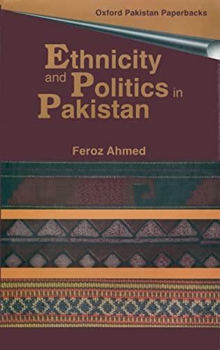 9780195779981: Ethnicity and Politics in Pakistan (Oxford Pakistan Paperbacks)