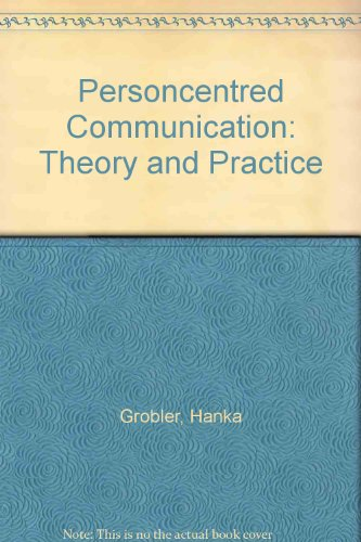 9780195780024: Person-Centred Communication: Theory and Practice