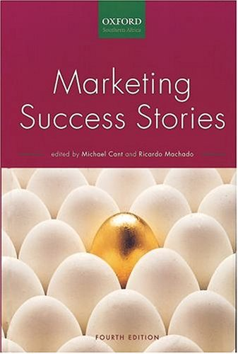 Marketing Success Stories: Cant, M.C.;Brink, A.;Machado,