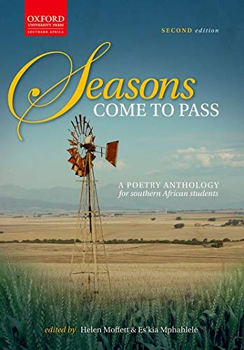 9780195780543: Seasons come to pass: A Poetry Anthology for Southern African Students